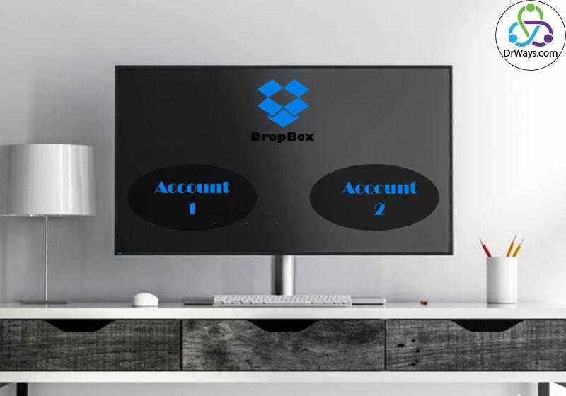 ایجاد دو حساب کاربری در دراپ باکس